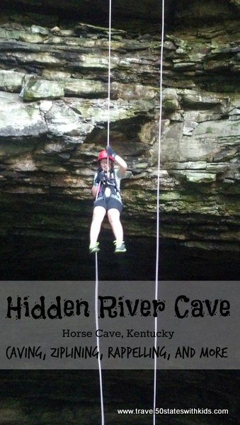 Hidden River Cave in Horse Cave, Kentucky. Not far from Mammoth Cave National Park or Bowling Green, Kentucky. Explore a cave or try out ziplining or rappelling. Lots of fun for adventurous families. From Travel50StatesWithKids.com #familytravel #kentucky