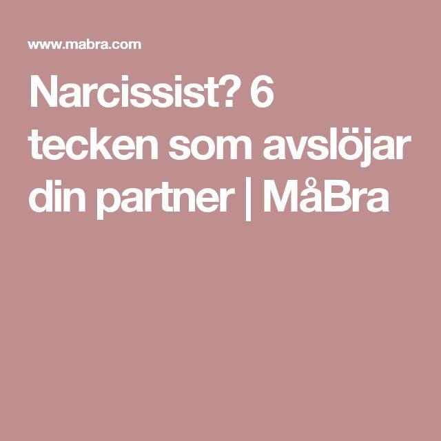 Narcissist? 6 tecken som avslöjar din partner | MåBra