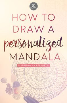 How to Draw a Personalized Mandala | Soul Flower Blog