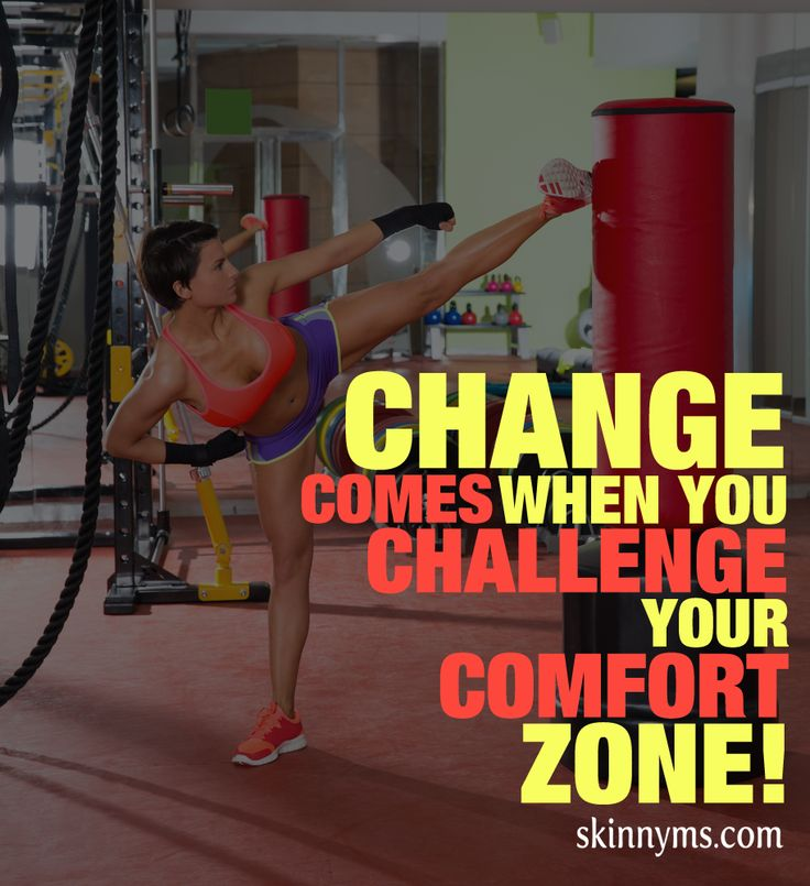 Change Comes when You Challenge Your Comfort Zone
