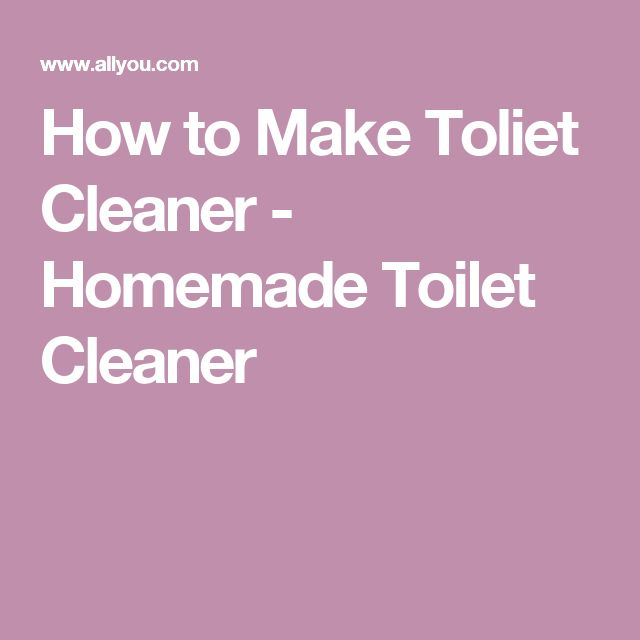How to Make Toliet Cleaner - Homemade Toilet Cleaner
