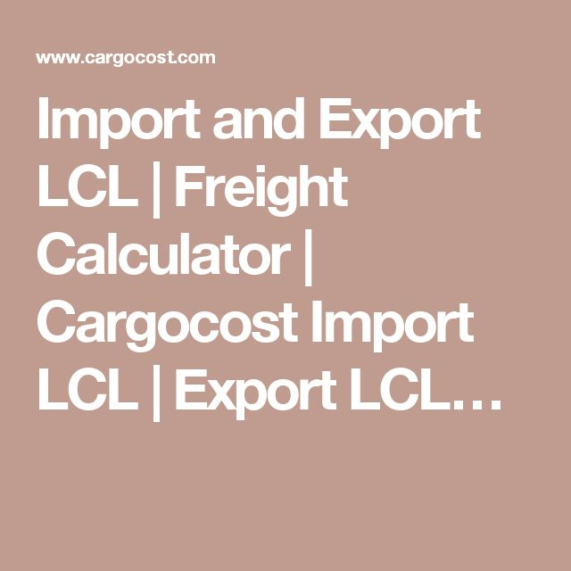 Import and Export LCL | Freight Calculator | Cargocost Import LCL | Export LCL…