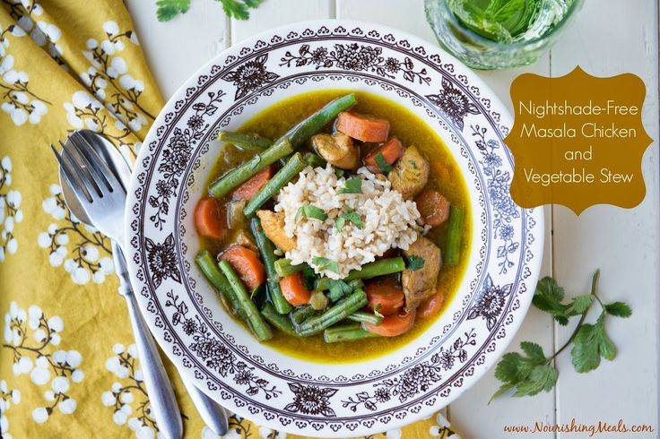 Nourishing Meals: Masala Chicken and Vegetable Stew (Nightshade-Free) --- Whole Life Nutrition