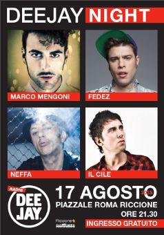 Concerto DeeJay Night Riccione 17 agosto 2013. Serata live con la partecipazione Marco Mengoni, il Cile, Fedez, Neffa e Francesco Sàrcina delle Vibrazioni.