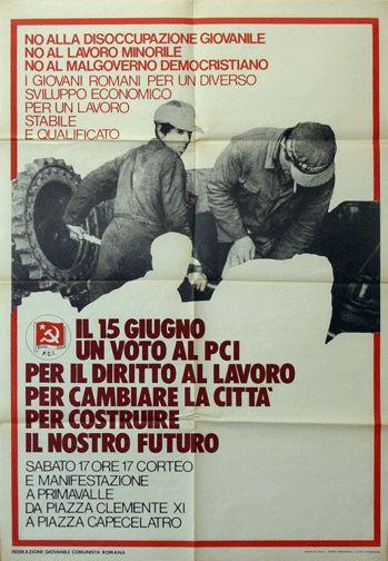 No alla disoccupazione giovanile - No al lavoro minorile - No al malgoverno democristiano  Progetto grafico di Daniele Turchi.