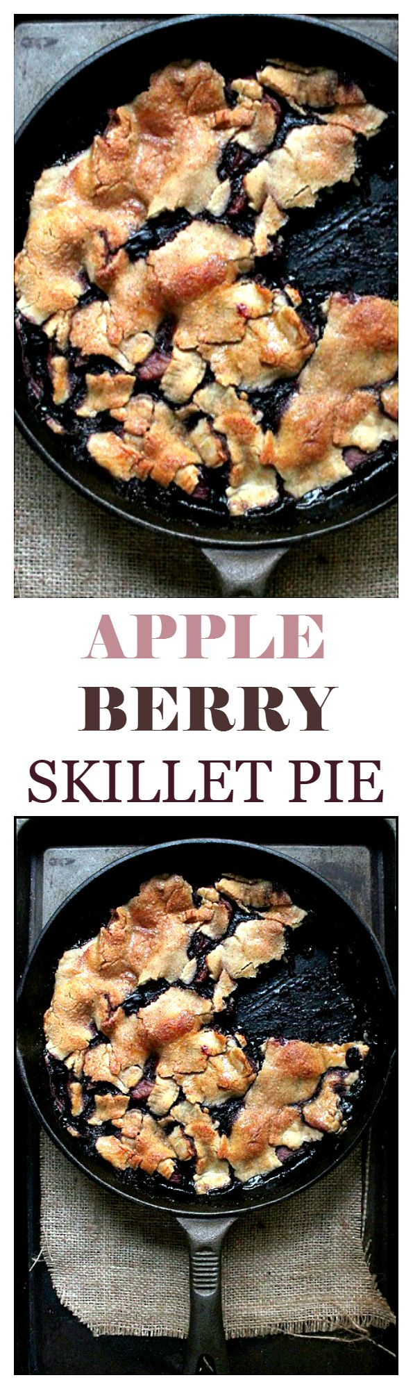 Apple Berry Skillet Pie - It's a pie, in a skillet! Super simple, insanely delicious!