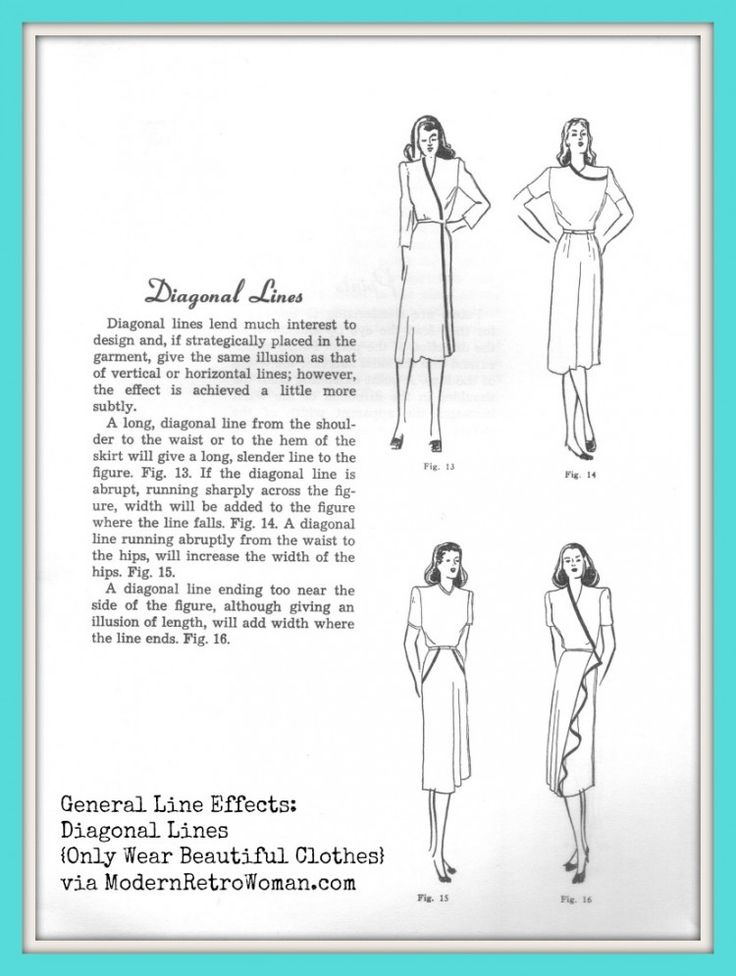 General Line Effects: Diagonal Lines; from Simplified Systems of Sewing and Styling by Doris Anderson, 1948.  Really interesting article on different types of lines.
