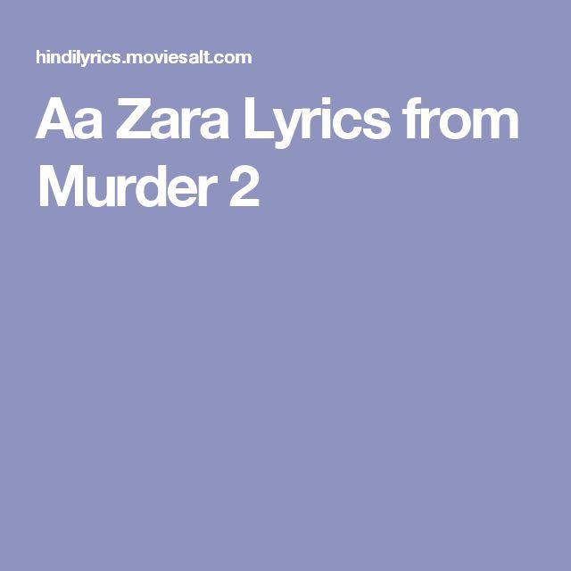 Aa Zara Lyrics from Murder 2