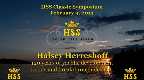 Halsey Herreshoff - 120 years of yachts, development trends and breakthrough designs - HSS Classic Symposium. Click on image for video and slides.