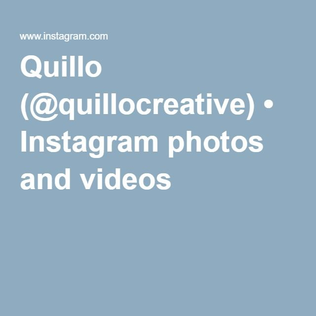 Quillo (@quillocreative) • Instagram photos and videos
