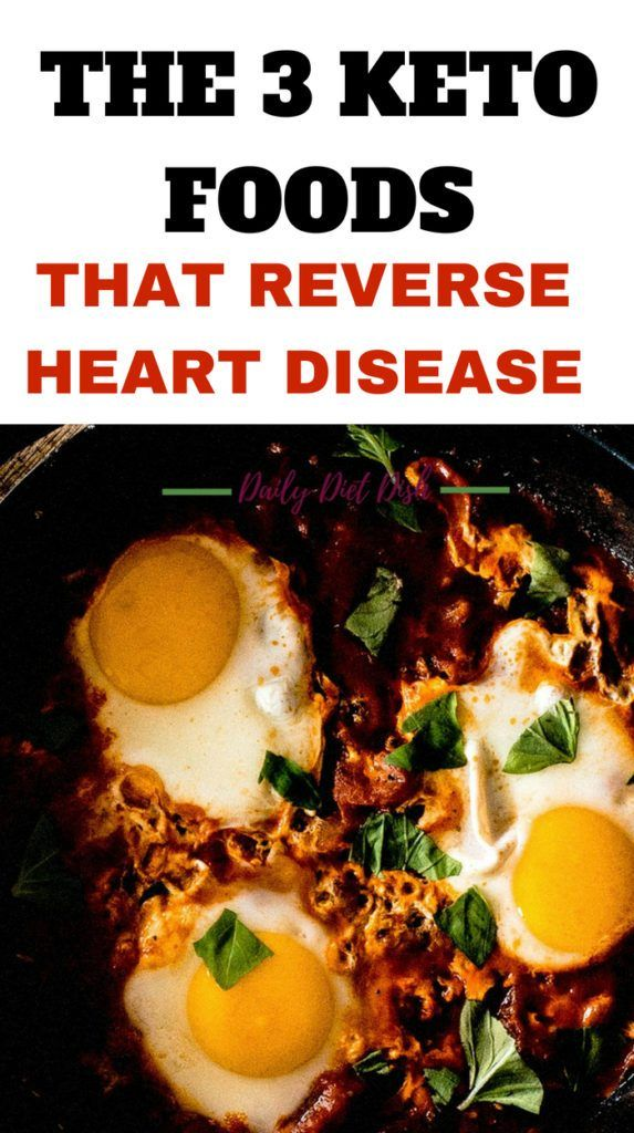 The 3 Keto Foods That Could Reverse Heart Disease Low Carb Diet Food List