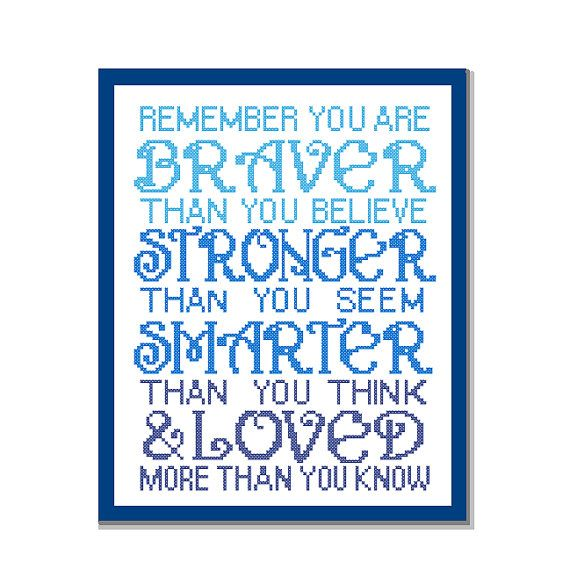 Modern Cross Stitch Pattern Quot Remember You Are Braver Than