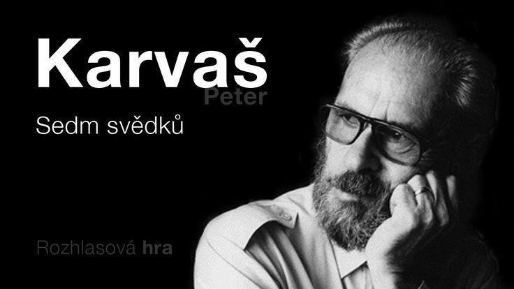 Karvaš, Peter: Sedm svědků (Rozhlasová hra) DETEKTIVKA
