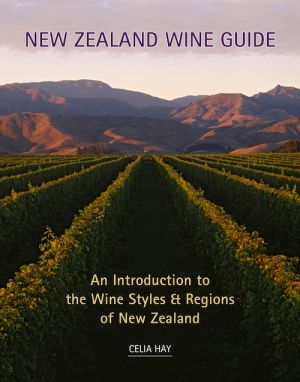 New Zealand Wine Guide - Celia Hay, Director of the New Zealand School of Food and Wine and well-respected wine educator, explains in detail about New Zealand's wine regions, significant grape varieties and wines produced.