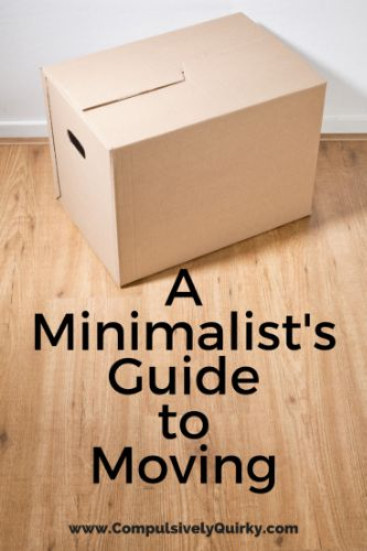 A Minimalist's Guide to Moving ~ www.CompulsivelyQuirky.com