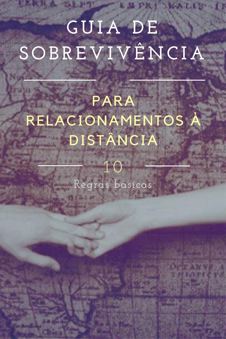 Guia de sobrevivência para relacionamentos à distância - As 10 regras básicas