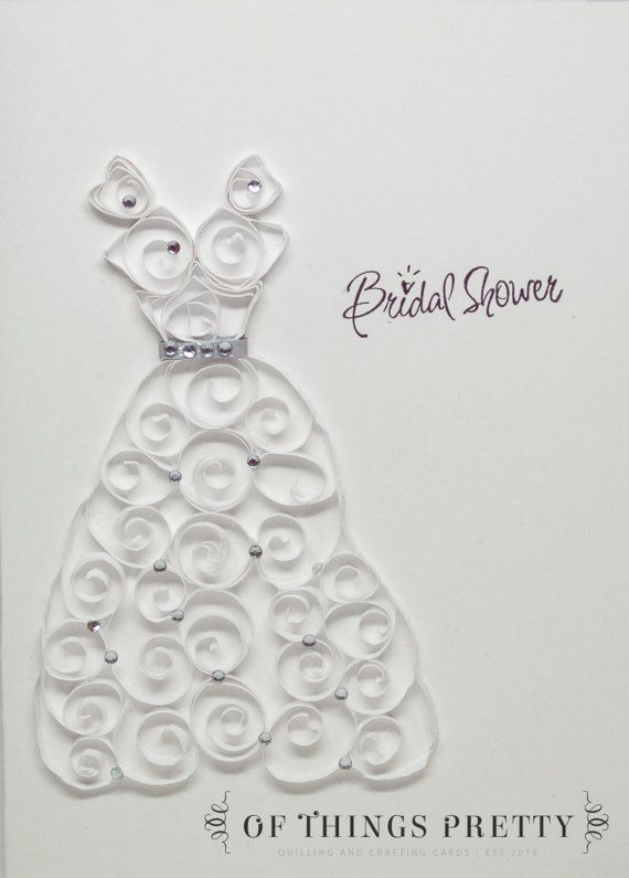 Quilling Bridal Shower Card Handmade Greeting by ofthingspretty #bridalshower