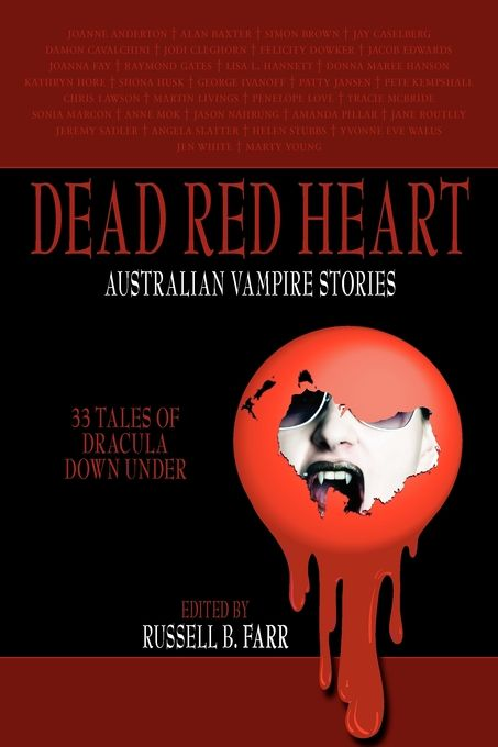 """Dead Red Heart published by Ticonderoga. """"Deathborn Light"""" about a vampire mama was my first story published in an anthology."""