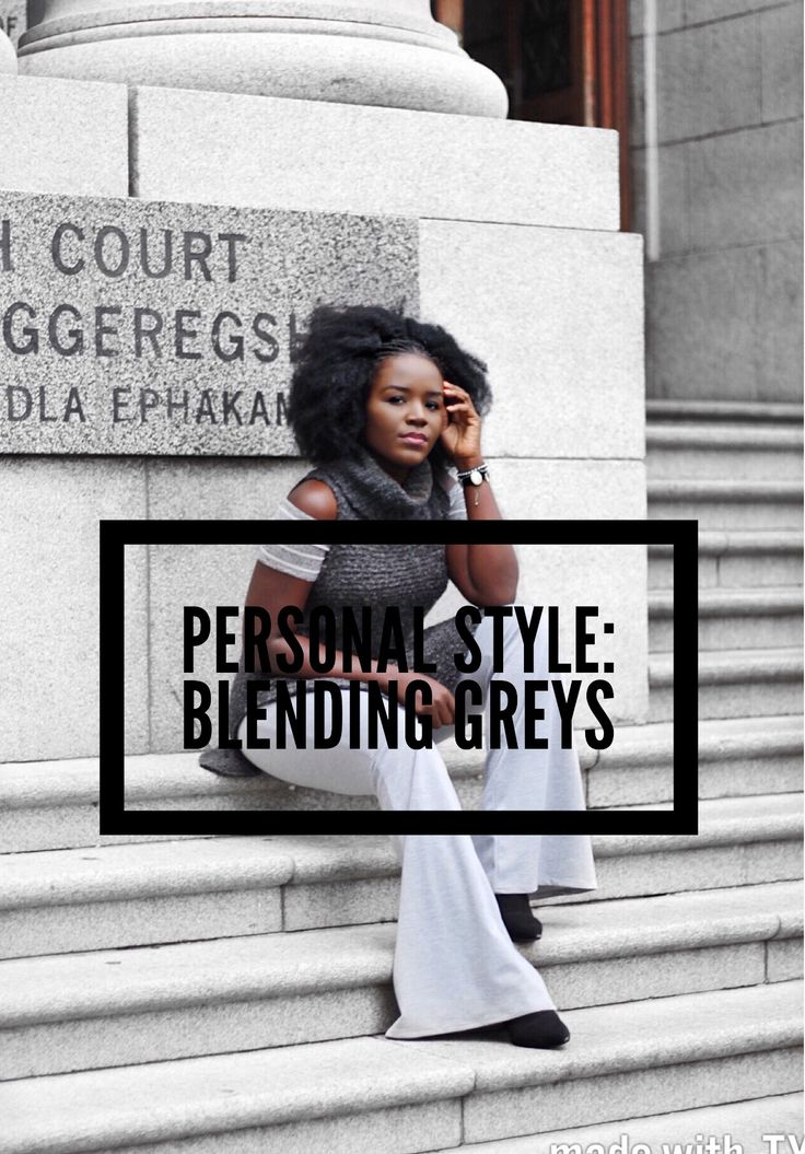Personal Style: Blending Greys. Winter Style. Winter layering.