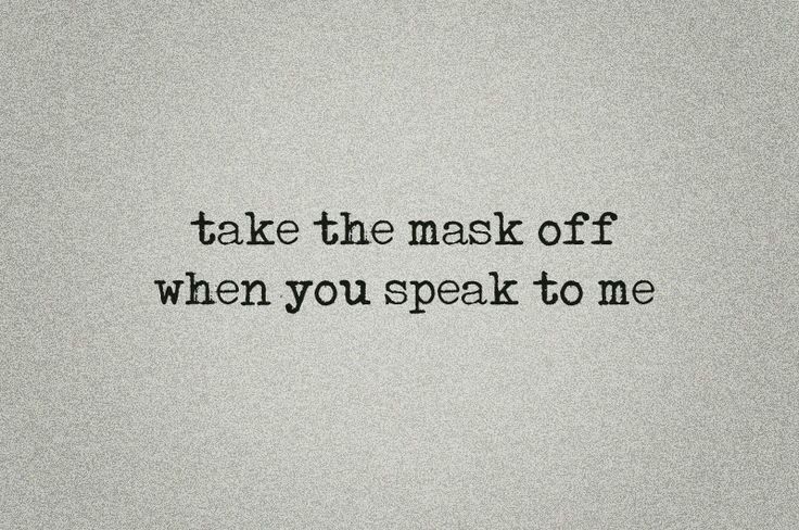 take the mask off