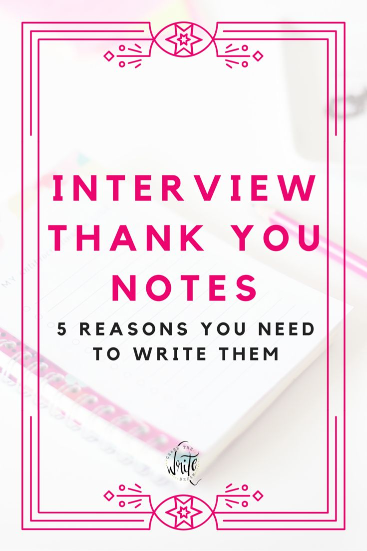 17 best images about interview tips interview 5 reasons you should write a thank you note after an interview trying to get