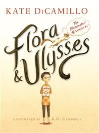 Flora & Ulysses : illuminerade äventyr