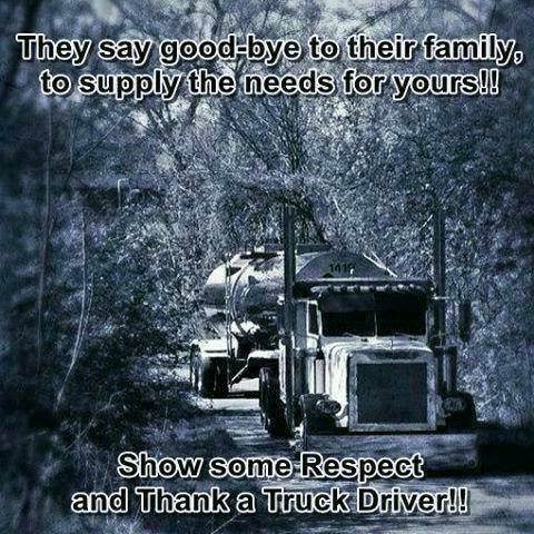 Thank a truck driver! | Quotes & Sayings I like | Pinterest