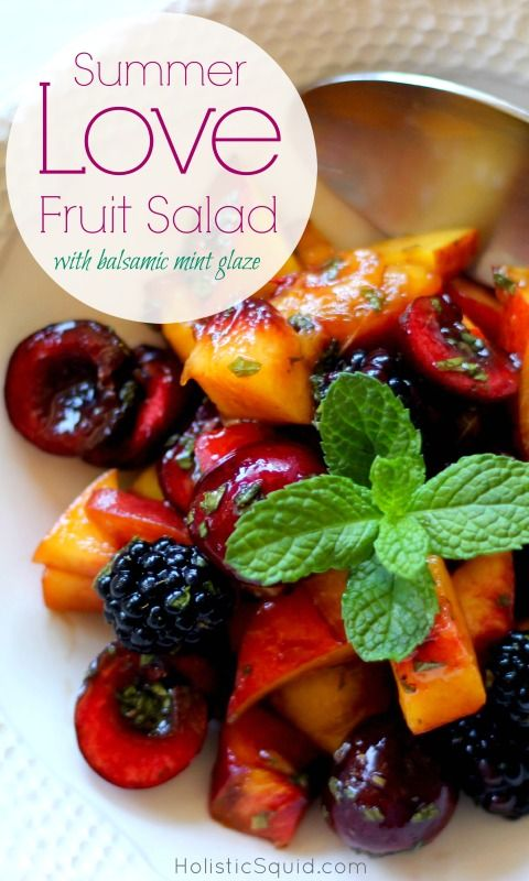 Summer Fruit Salad with Balsamic Mint Glaze - This is my very favorite summer fruit salad, which highlights some of the finest late season jewels – nectarines, peaches, apricots, cherries, and blackberries. Serve this summer fruit salad on its own, over yogurt for breakfast, or with a scoop of your favorite homemade vanilla ice cream while you savor the best parts of summer. #food #paleo #grainfree #glutenfree #dairyfree #dessert #snack #salad #fruitsalad #summer #balsamic #mint