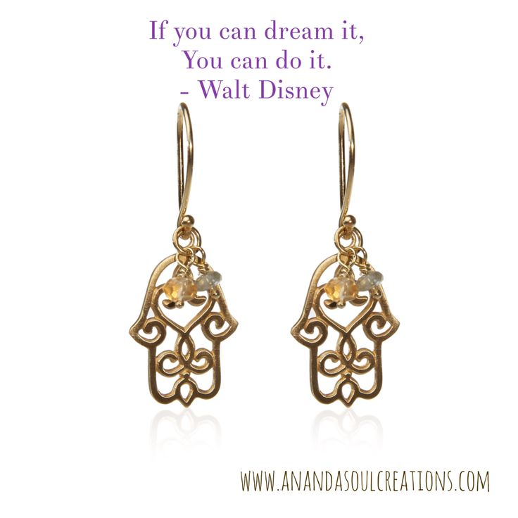 """If you can dream it, you can do it."" Reach for your dream!! And be blessed with good fortune and protected against negative energies along the way with our Hamsa earrings and Aquamarine & Citrine beads. Available at www.anandasoulcreations.com/product/hamsa-earrings-gold-vermeil/ 