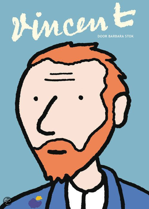 Love this! #Biography of #Vincent van #Gogh by #Barbara Stok.