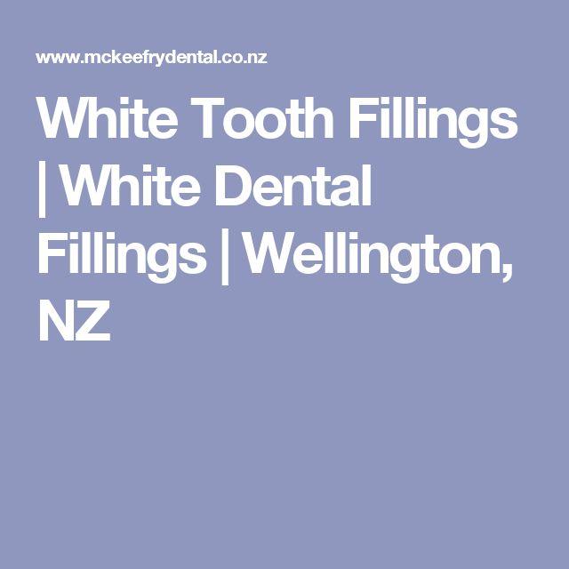 White Tooth Fillings | White Dental Fillings | Wellington, NZ
