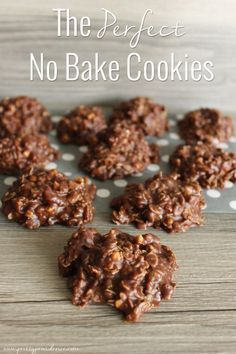 The perfect no bake cookies! I've tried so many no bake recipes.. these just can't be beat!