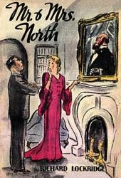"""Just discovered this mystery series by the Lockridges - Wikipedia says: """"...26 Mr. and Mrs. North novels, a Broadway play, a motion picture and several radio and television series."""""""