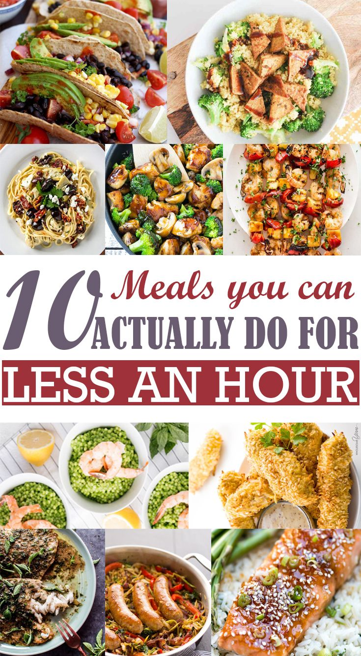 10 Food You Can Actually Do For Less An Hour Grean Fro Healthy Recipes Healthy Healthy Family Dinners