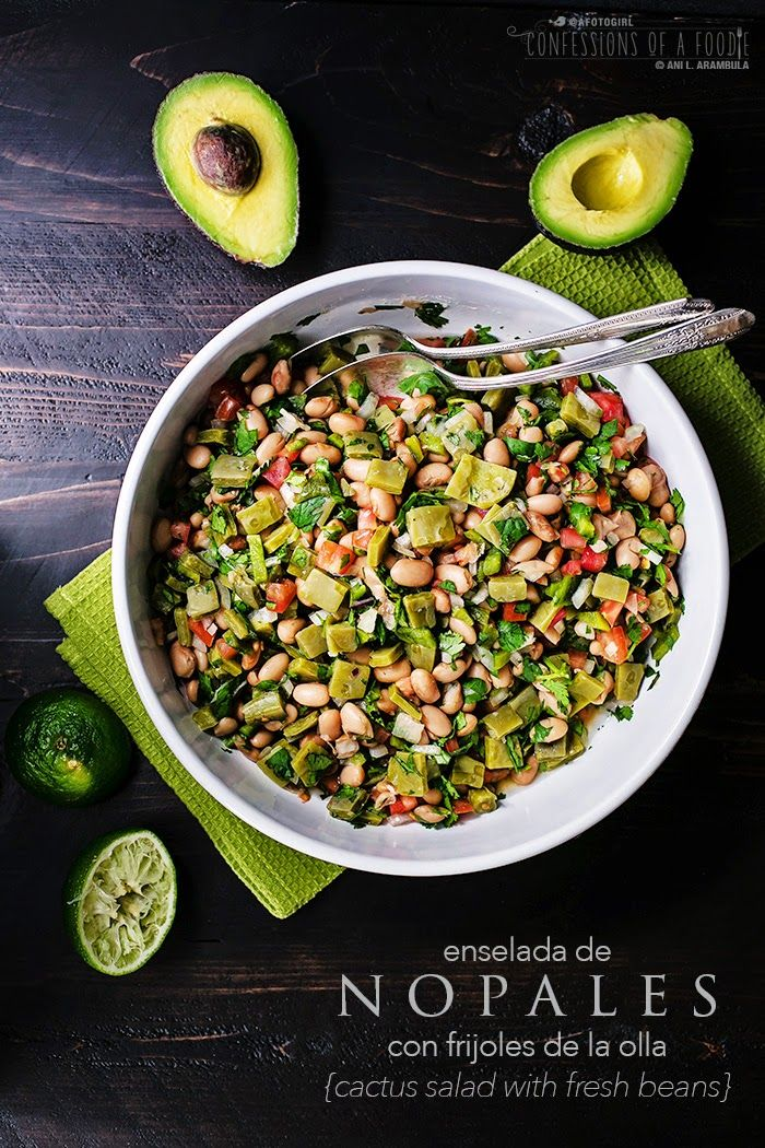 Confessions of a Foodie: Enselada de Nopales (Cactus Salad with Fresh Pinto Beans Recipe)