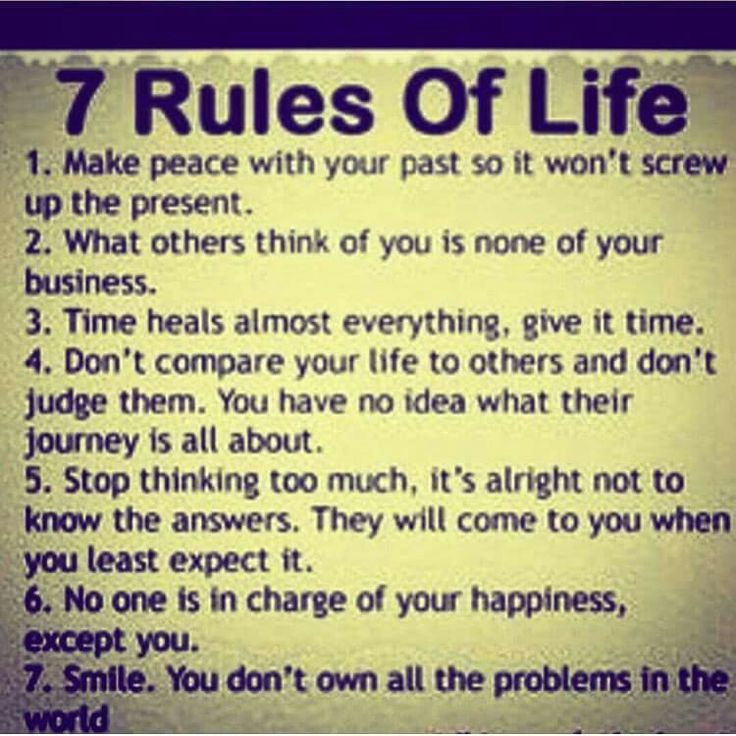7 Rules of Life.....true-ish