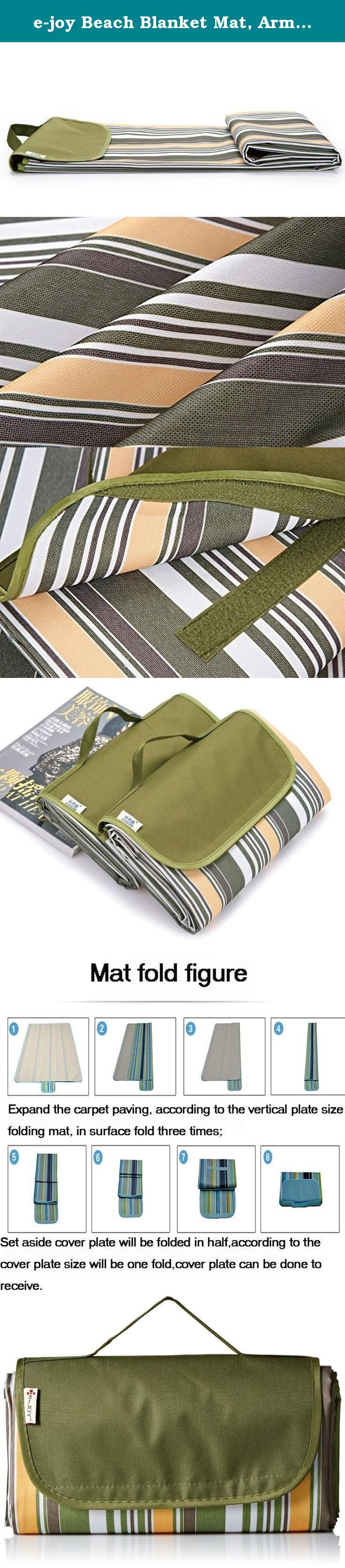 "e-joy Beach Blanket Mat, Army Green. Enjoy enjoy outdoor life . Enjoy believes spending time with family and friends bring us happiness, pleasure and life satisfaction. We are dedicated to provide high quality premium products to make your leisure time with your loved ones even more enjoyable. Let's go outside and enjoy your sunny day with enjoy blanket. Benefits and design: Folds out: 56""x 70"", folds down: 8"" x 12"", water resistant top dries quickly once wet, water proof PVC bottom..."