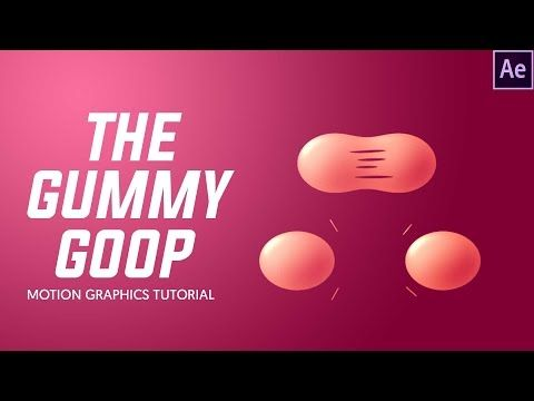 After Effects Tutorial : STICKY GUMMY GOOP (Motion Graphics) by Dope Motions™ - YouTube