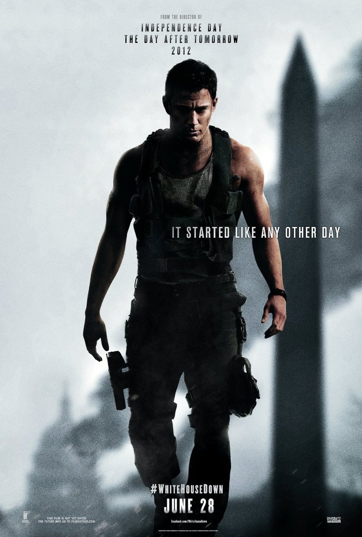 Channing Tatum White House Down (2013) This was the best movie. I loved it when I saw it with my friends. I'd highly recommend this movie...you should definitely be over 10 though.