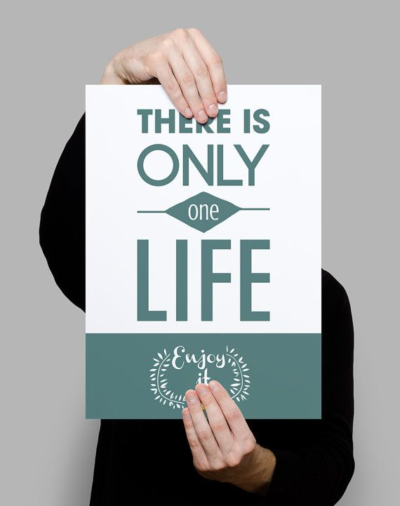 """Decoration poster to make everyday more happy - """"There is only ONE LIFE - ENJOY it"""" - typography and illustration - green version - A4"""