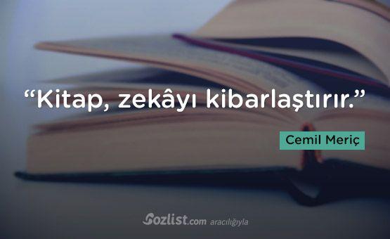 """""""Kitap, zekâyı kibarlaştırır."""" #cemil #meriç #sözleri #yazar #şair #kitap #şiir #özlü #anlamlı #sözler"""