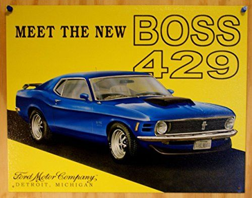 Ford Mustang Meet the New Boss 429 Car Retro Vintage Tin Sign - 13x16 , 16x13- Made In The USA