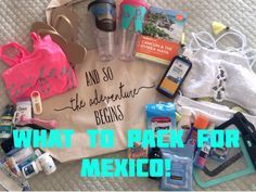 What To Pack for an All Inclusive Vacation to Mexico - The Pike's Place