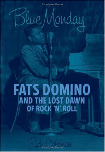 Bleu | Blue Monday: Fats Domino and the Lost Dawn of Rock 'n' Roll