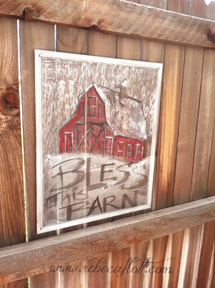 Bless this Barn -Recycle Old window Screen- Give Thanks by RebecaFlottArts on Etsy https://www.etsy.com/listing/208163888/bless-this-barn-recycle-old-window