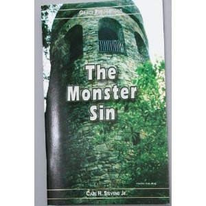 The Monster Sin - Bible Doctrine Booklet  $1.99