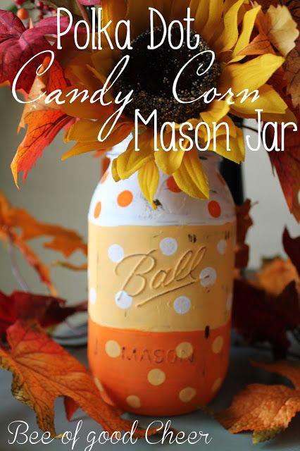 Bee of Good Cheer: Polka Dot Candy Corn Mason Jar
