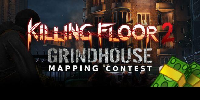 Killing Floor 2 Grindhouse Contest Winners Announced - https://techraptor.net/content/killing-floor-2-grindhouse-mapping-contest-winners-announced | Gaming, News