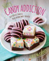 Sally's Candy Addiction Cookbook