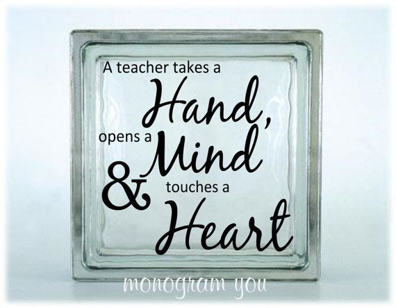 Glass Block Vinyl Decal 'A teacher takes a Hand...' by MonogramYou, $5.95